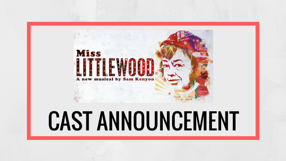 RSC's Miss Littlewood Cast Announcement